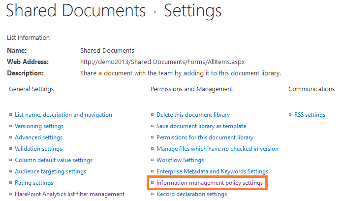 Information Management Policy settings