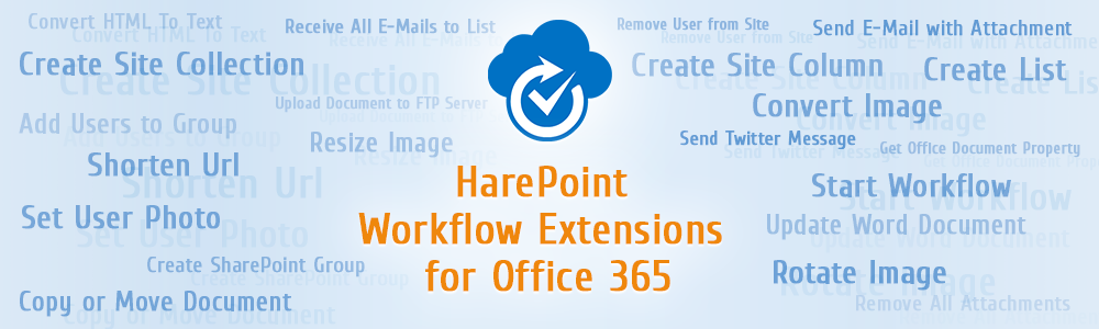 HarePoint Workflow Extensions for Office 365!